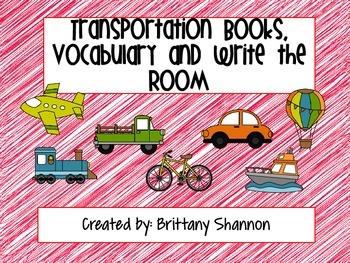 Transportation books, vocabulary and write the room
