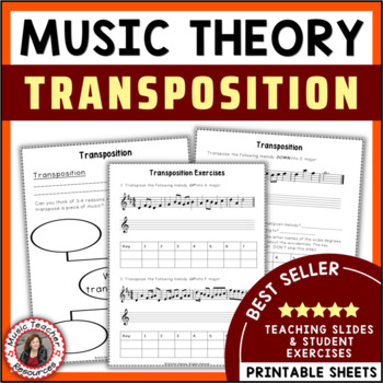Music Theory: Transposition in Music: Explanation and Music Worksheets