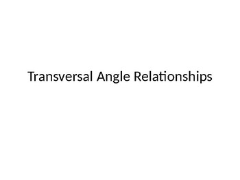 Transversal Angle Relationships PowerPoint Lesson