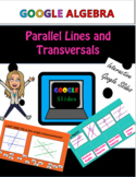 Transversals Google Slides Interactive Geometry Lesson Ang