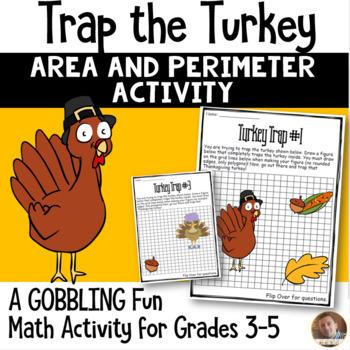 Thanksgiving Math- **Trap the Turkey** Perimeter and Area Activity: Grades 3-5