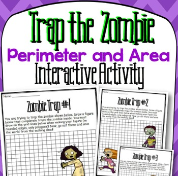 Trap the Zombie Perimeter and Area Activity and Interactiv