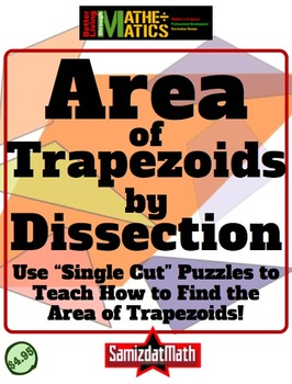 Trapezoid Area Investigation: One Cut Puzzles and Other Challenges