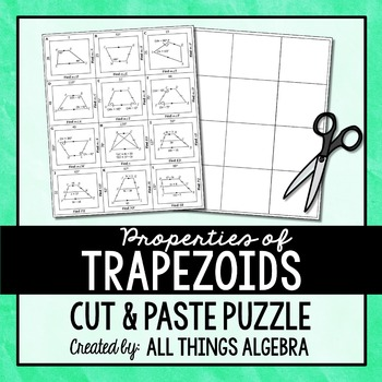 Properties of Trapezoids Cut and Paste Puzzle