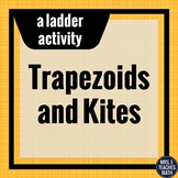 Trapezoids and Kites Ladder Activity