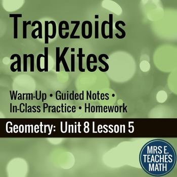 Trapezoids and Kites Lesson