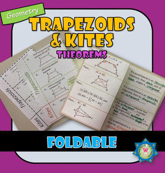 Trapezoids and Kites Theorems