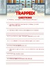 Trapped!- A Fictional Narrative Comprehension