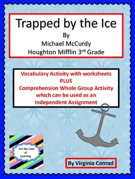 Trapped by the Ice--Companion Packet--Houghton Mifflin Thi