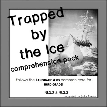 Trapped by the Ice Comprehension