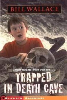 Trapped in Death Cave by Bill Wallace - Guided Question Response or Book Report