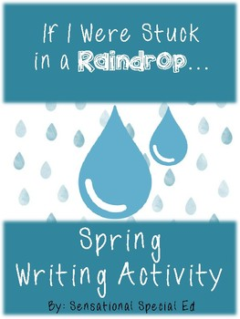 If I Were Stuck in a Raindrop Spring Creative Writing Activity