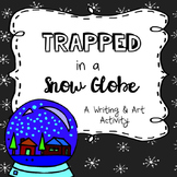 Creative Writing: Trapped in a Snow Globe