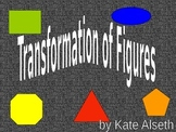 Trasformation of Figures PPT