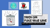Trash Can Place Value Game