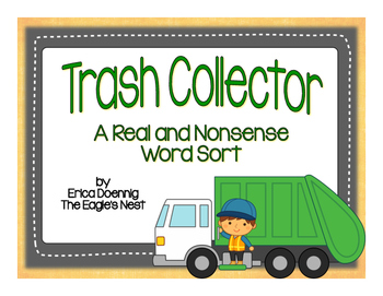 Trash Collector-A Real and Nonsense Word Sort