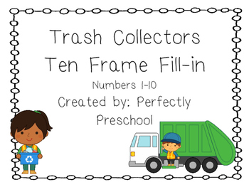 Trash Collectors Ten Frame Fill-in {Dollar Deal}