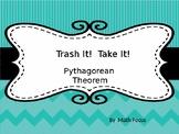 Trash It!  Take It!  Pythagorean Theorem