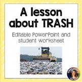 A lesson on TRASH