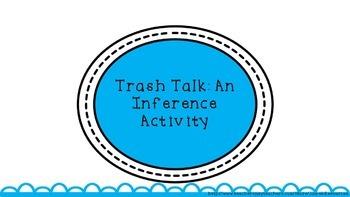Trash Talk: An Inference Activity Using Trash!