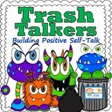 Trash Talkers: Building Positive Self-Talk for Confidence Worksheets