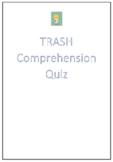 Trash by Andy Mulligan Comprehension Quiz