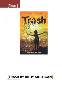Trash by Andy Mulligan -  Notes and Workbook / Lesson Outlines / Powerpoint
