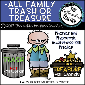 Trash or Treasure: -all Word Family Sort