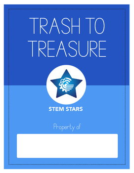 Trash to Treasure STEM PBL