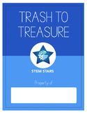 Trash to Treasure STEM PBL