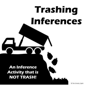 Trashing Inferences
