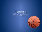 Trashketball-6th Grade Surface Area and Volume Review Game