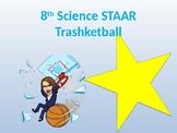 Trashketball 8th Grade Science STAAR Review