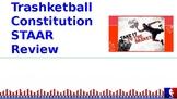 Trashketball Constitution STAAR Review