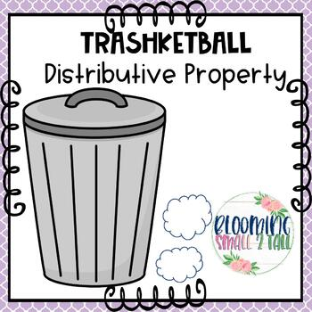 Trashketball - Distributive Property