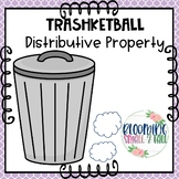 Trashketball - Distributive Property
