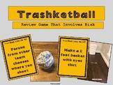 Trashketball Review Game