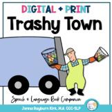 Trashy Town: Speech and Language Book Companion