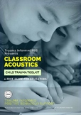 Trauma Informed Classroom Acoustics: Strategy Bundle