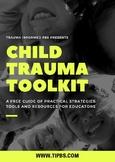 Trauma Informed PBS: Child Trauma Toolkit