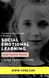 Trauma Informed Social Emotional Learning Bundle: Activiti