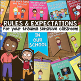 Trauma Sensitive Classroom Rules & Expectations Poster, Banner & Writing Prompts