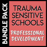 Trauma Sensitive Schools Bundle Pack
