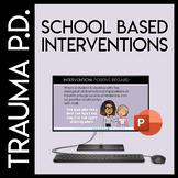 Trauma Sensitive Schools: School Based Interventions