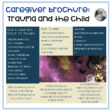 Trauma and Children: A Resource Brochure For Caregivers an