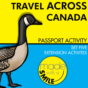 Travel Across Canada Passport Activity Set Five Extension Activities