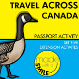 Travel Across Canada Passport Activity Set Five Extension Activities
