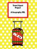 Travel Agent Project- A Geography PBL