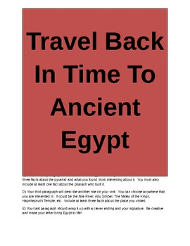 Travel Back to Ancient Egypt and Live To Write Home About It!