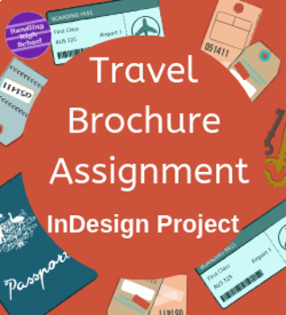 Travel Brochure Assignment - InDesign Project